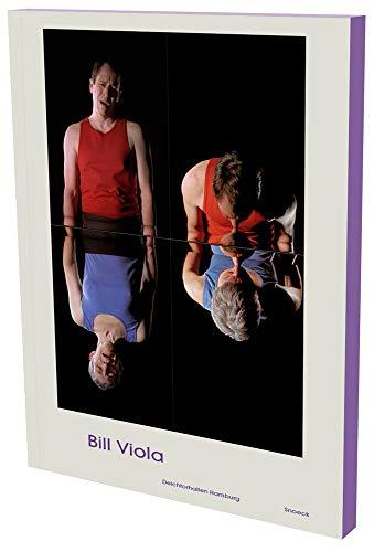 Bill Viola: Installationen: Kat. Deichtorhallen Hamburg