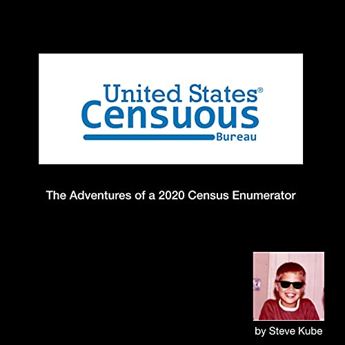 United States Censuous Bureau Audiobook By Steve Kube cover art