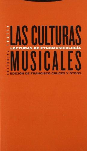 Las culturas musicales: Lecturas de etnomusicología (