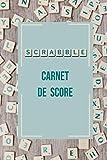Scrabble Carnet de score: SCRABBLE - Carnet de score | 6 x 9 pouces , 102 pages | Pages préfabriquées pour noter les mots et scores vos parties. Convient jusqu'à 4 joueurs.