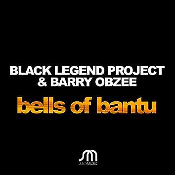 Bells Of Bantu