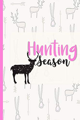 Hunting Season: Record Track and Evaluate Log Book , Hunter Gifts