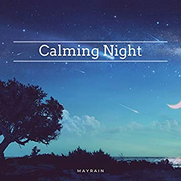 Calming Night