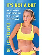 It's Not A Diet: The Number One Sunday Times bestseller