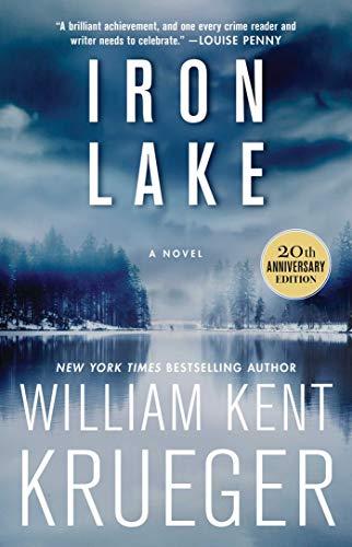 Iron Lake (20th Anniversary Edition): A Novel (1) (Cork O'Connor Mystery Series)