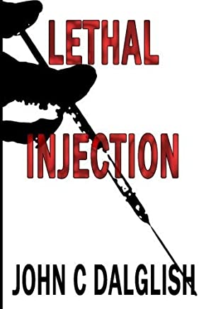 Lethal Injection (Detective Jason Strong) (Volume 8) by John C. Dalglish (2014-09-15)
