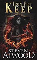 Iron Fist Keep (Prophecy of Axain)