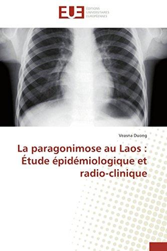 La paragonimose au Laos : Étude épidémiologique et radio-clinique (Omn.Univ.Europ.)