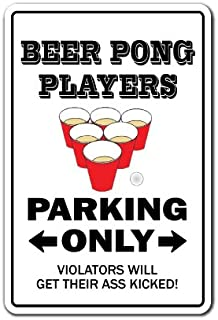 Beer Pong Players Warning Decal   Indoor/Outdoor   Funny Home Décor for Garages, Living Rooms, Bedroom, Offices   SignMission Drunk Player College Drinking Game Gift Student Wall Plaque Decoration