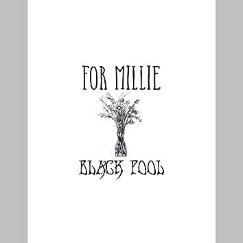 For Millie