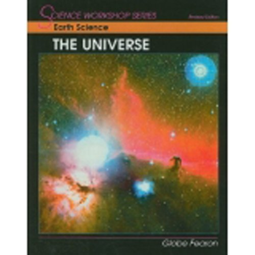 Earth Science: The Universe (Science Workshop Series)