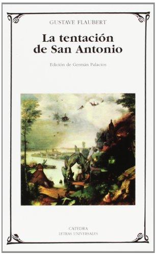 La tentación de San Antonio (Letras Universales)