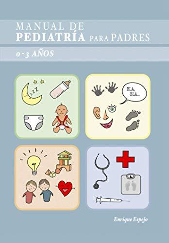Manual de Pediatría para Padres 0-3 años