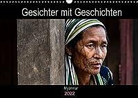 Gesichter mit Geschichten - Myanmar (Wandkalender 2022 DIN A3 quer): Portraetaufnahmen von meiner beeindruckenden Reise durch Myanmar (Geburtstagskalender, 14 Seiten )