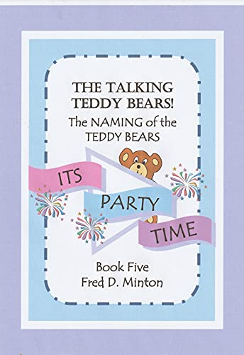 IT'S PARTY TIME: The NAMING of the TEDDY BEARS (English Edition)