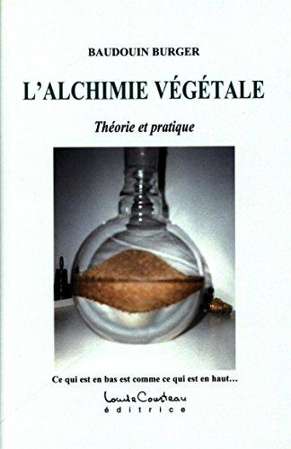L'alchimie végétale
