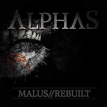 Malus // Rebuilt