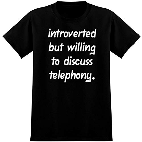 Introverted But Willing to Discuss telephony - Soft Men's T-Shirt, Black, XXX-Large