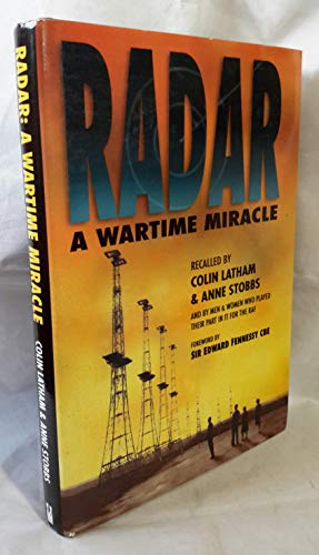 Radar: A Wartime Miracle (Aviation)