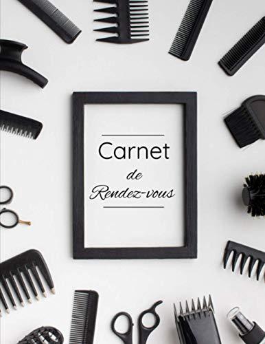 Carnet de rendez-vous: Salon de coiffure   Agenda professionnel   53 semaines + Contacts utiles et Notes   Format A4   Cahier de rendez-vous professionnels original