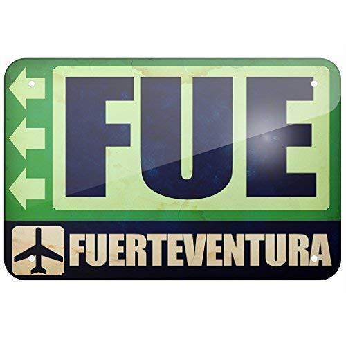 "IUBBKI Cartel de metal con texto en inglés ""Airportcode FUE Fuerteventura"" (20,3 x 30,5 cm)"