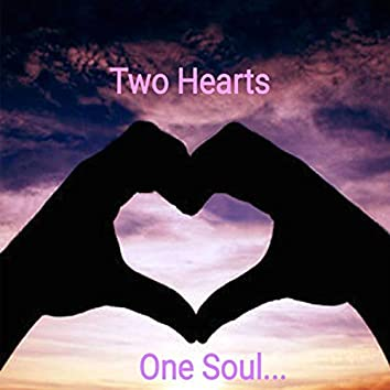 Two Hearts One Soul