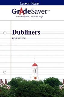 GradeSaver (TM) Lesson Plans: Dubliners