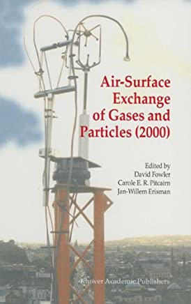 Air-Surface Exchange of Gases and Particles (2000