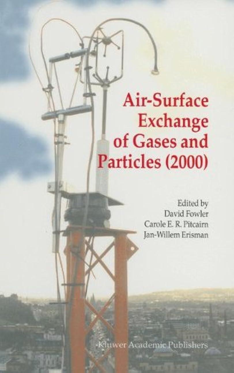 知覚的電話に出るパノラマAir-Surface Exchange of Gases and Particles (2000): Proceedings of the 6th International Conference on Air-Surface Exchange of Gases and Particles, Edinburgh, 3–7 July 2000