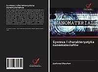 Synteza i charakterystyka nanomaterialów