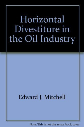 Horizontal Divestiture in the Oil Industry