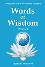 WORDS of WISDOM. Volume 1: Messages of Ascended Masters