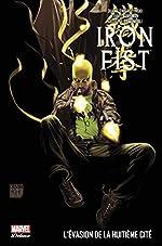 Iron Fist deluxe - Tome 03 de Duane Swierczynski