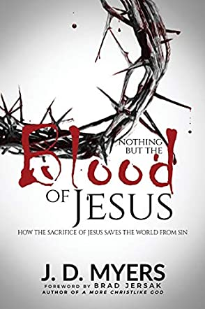 Nothing but the Blood of Jesus