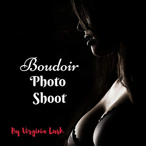 Boudoir Photo Shoot audiobook cover art