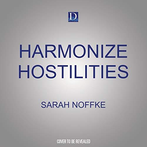 Harmonize Hostilities cover art