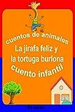 Cuentos de animales  La jirafa feliz y la tortuga burlona Cuento infantil