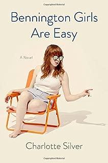 Bennington Girls Are Easy: A Novel