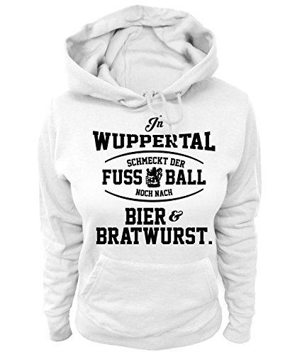 Artdiktat Damen Hoodie - In Wuppertal schmeckt der Fußball noch nach Bier und Bratwurst Größe XXL, weiß