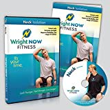 Neck Isolation Exercise and Stretch Workout DVD to Lessen Pain, Increase Strength, Improve Flexibility and Range of Motion with Aaron Wright