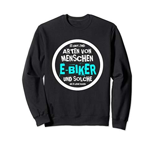 E-Bike & Fahrrad E Bike Elektrofahrrad Mann Spruch Sweatshirt