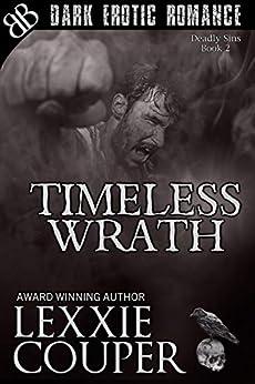 Timeless Wrath (Deadly Sins Book 2) by [Lexxie Couper]