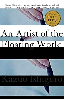 An Artist of the Floating World (Vintage International) by [Kazuo Ishiguro]