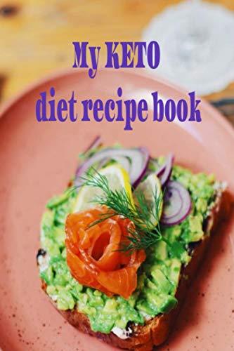 My Keto Diet Recipe Diary: KETO is fabs!