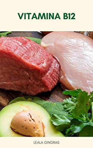 Vitamina B12 : Os 12 Melhores Alimentos Ricos Em Vitamina B12 (Portuguese Edition)