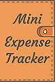 Mini Expense Tracker: Small Pocket Size Little daily Budget Log Book, Bill Payments, Cash Management, Save Money Organizer | Wallet Design | 4x6 Inches, 120 Pages