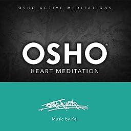Amazon Music Unlimited Osho Kai Osho Heart Meditation