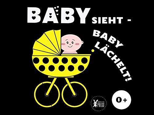 Baby sieht - Baby lächelt: Kontrastbuch - Frühe Entwicklung Bilderbuch