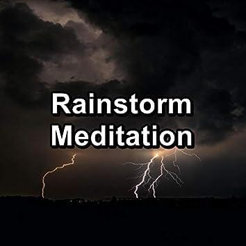 Rainstorm Meditation