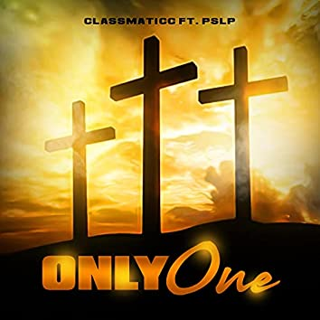 Only One (feat. PSLP)